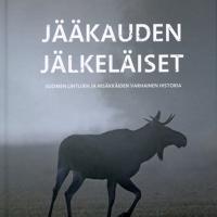 Kirja-arvostelu: Jääkauden jälkeläiset - Suomen lintujen ja nisäkkäiden varhainen historia