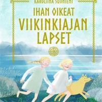 Kirja-arvostelu: Ihan oikeat viikinkiajan lapset